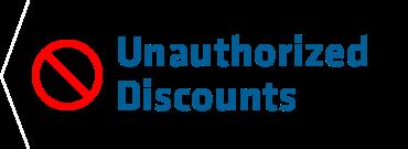 Unauthorized Discounts