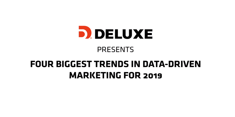 The Four Biggest Trends in Data-Driven Marketing for 2019 [Video]